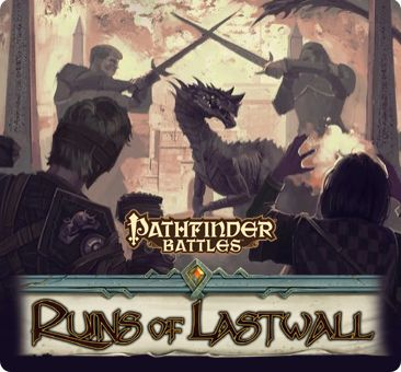 Pathfinder Battles Ruins of Lastwall