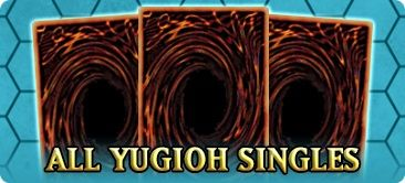 Yugioh All Singles
