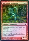 War Spike Changeling Foil