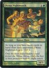 Okina Nightwatch Arena Foil
